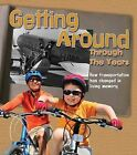 Getting Around Through the Years: How Transport Has Changed in Living Memory by Clare Lewis (Hardback, 2015)