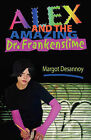 Alex and the Amazing Dr. Frankenslime by Margot Desannoy (Paperback / softback, 2010)