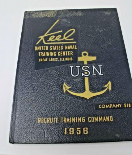 1956 Keel USN United States Navy Naval Training Center Recruit Training Annual