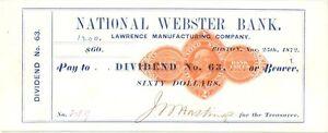 1872 DIVIDEND CHECK BY LAWRENCE MANUF CO, NAT WEBSTER BANK BOSTON RND1 TAX ST