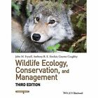 Wildlife Ecology, Conservation, and Management 3E by John M. Fryxell, Graeme Caughley, Anthony R. E. Sinclair (Paperback, 2014)
