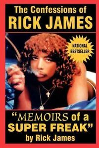 The-Confessions-Of-Rick-James-Memoirs-Of-A-Super-Freak-By-Rick-James