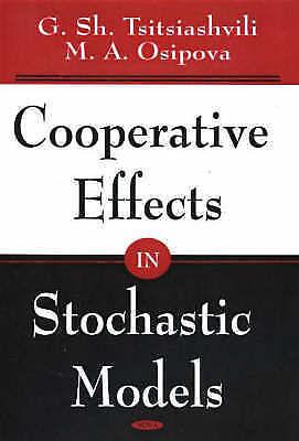 Cooperative Effects in Stochastic Models, Tsitsiashvili, G Sh, Osipova, M. A .,