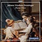 Johann Nicolaus Denninger - : Piano Trios (2015)