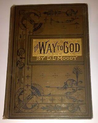 1884 THE WAY TO GOD And How to Find It by D.L. Moody