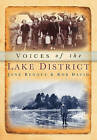 Voices of the Lake District by Rob David, Jane Renouf (Paperback, 2011)