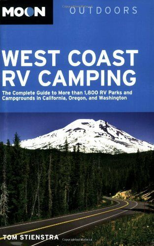 Moon West Coast RV Camping: The Complete Guide to