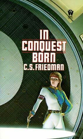 In Conquest Born by Friedman, C. S.