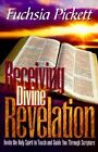 Receiving Divine Revelation by Fuchsia T. Pickett (Paperback, 1997)