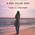 Tears All Over Town [EP] by A Girl Called Eddy (CD, Jul-2001, Le Grand Magistery)