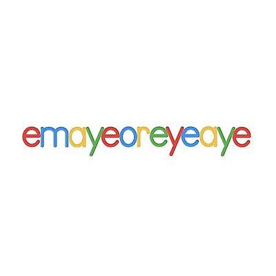 emayeoreyeaye
