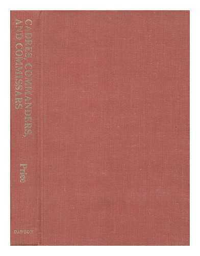 Cadres, Commanders and Commissars: the Training of the Chinese Communist...