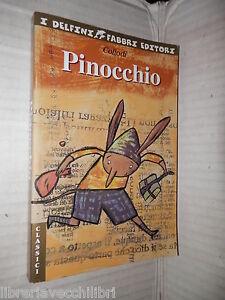 PINOCCHIO-Storia-di-un-burattino-Collodi-2002-I-delfini-narrativa-ragazzi-libro