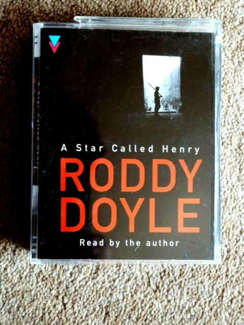 RODDY DOYLE - A STAR CALLED HENRY - AUDIO BOOKS -TALKING BOOKS ( 4 CASSETTES )