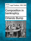 Composition in Bankruptcy. by Orlando Bump (Paperback / softback, 2010)