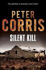 Silent Kill by Peter Corris (Paperback, 2014)