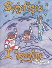 Sometimes...I Imagine by Roy Singleton Sr (Paperback / softback, 2013)