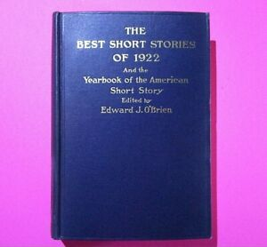 The Best Short Stories of 1922 by Edward J O'Brien 1st Edition Small Maynard HC,