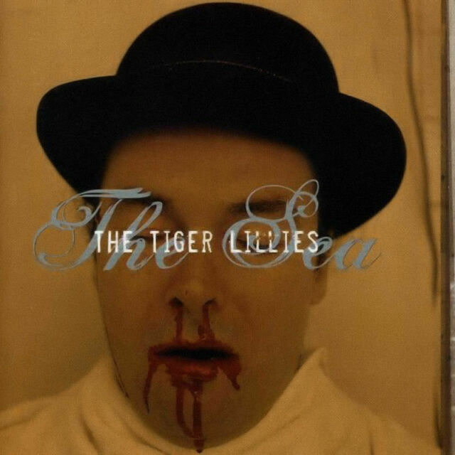 The Tiger Lillies - The Sea / CD