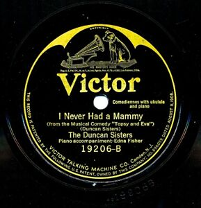 DUNCAN-SISTERS-on-1924-Victor-19206-Rememb-ring-I-Never-Had-a-Mammy