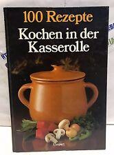 100 Rezepte Kochen in der Kasserolle Unipart  VERY RARE COOK BOOK 1985