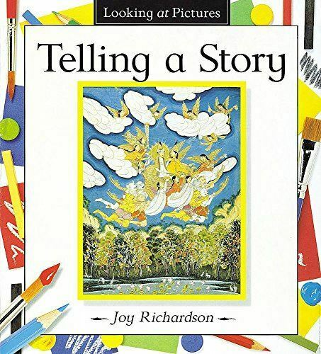 Richardson, Joy, Telling A Story (Looking At Pictures), Very Good, Paperback