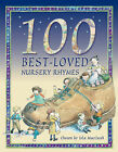 100 Best Loved Nursery Rhymes by Miles Kelly Publishing Ltd (Hardback, 2002)
