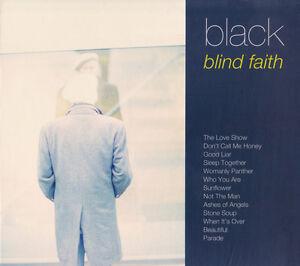 BLACK-Blind-Faith-2015-UK-13-track-CD-digipak-NEW-SEALED-Colin-Verncombe