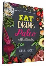 NEW - Eat Drink Paleo Cookbook: Over 110 Paleo-Inspired Recipes for Everyone