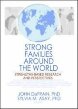 Strong Families Around the World: Strengths-Based Research and Perspectives
