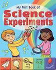 My First Book of Science Experiments by Arcturus Publishing (Paperback, 2016)