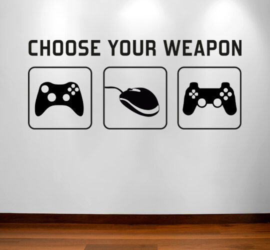 Gamer Wall Vinyl Sticker - Gaming Games Room, Man Cave, CHOOSE YOUR WEAPON