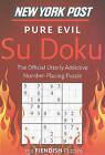 New York Post Pure Evil Su Doku: 150 Fiendish Puzzles by Harper Paperbacks (Paperback / softback, 2010)