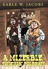 a Mizerble Thievin' Polecat by Earle W Jacobs 9781477240687 Hardback 2012