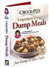 Crock Pot Dump Meals, 5 Ingredients or Less, Just