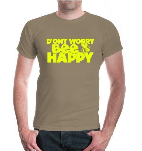 Hommes unisexe manches courtes T-shirt dont WORRY BEE HAPPY Abeille Apiculteurs Proverbes Cadeau