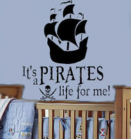 it's A Pirate's Life For Me Nautical Ship Vinyl Wall Decal Nursery Wall Art