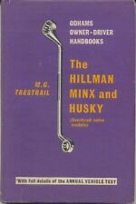 Hillman Minx & Husky (OHV) Handbook for the owner/driver from 1955 pub. Odhams