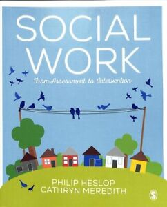 Social-Work-From-Assessment-to-Intervention-by-Philip-L-Heslop-9781526424495