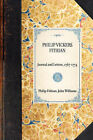Philip Vickers Fithian: Journal and Letters, 1767-1774 by Philip Fithian, John Williams (Hardback, 2007)