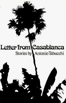 Letter from Casablanca Hardcover Antonio Tabucchi