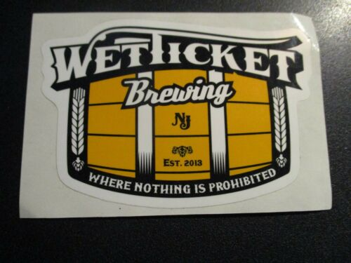 WET TICKET BREWING Rahway New Jersey STICKER decal craft beer brewery