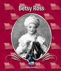 Betsy Ross 9781591975168 by Christy Devillier Library Binding