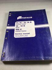 Fiat Allis Fl14fl14b 14 14b 150c Crawler Dozer Loader Service Manual