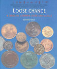 Loose Change: A Guide to Common Coins and Medals by Edward Besly (Paperback, 1997)