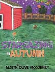 Stargazing in Autumn by Aldith Olive McConney (Paperback / softback, 2013)