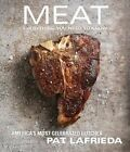 Meat: Everything You Need to Know by Carolynn Carreno, Pat Lafrieda (Hardback, 2014)
