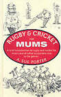 Rugby and Cricket for Mums by Souvenir Press Ltd (Hardback, 1995)