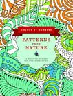 Colour by Numbers: Patterns from Nature: 45 Beautiful Designs for Stress Reduction by Anness Publishing (Paperback, 2016)