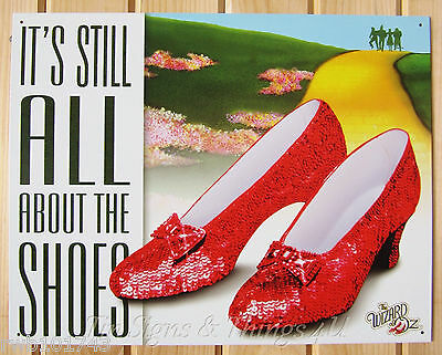 It's still all about the shoe Wizard of Oz Ruby Slipper TIN SIGN wall decor 1904